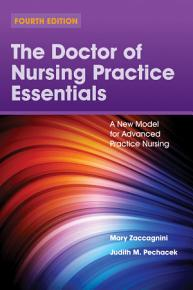 The Doctor of Nursing Practice Essentials  A New Model for Advanced Practice Nursing PDF