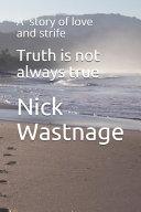 Truth Is Not Always True