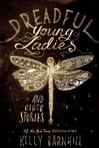 Dreadful Young Ladies and Other Stories Book