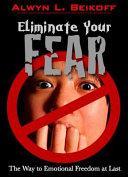Eliminate Your Fear