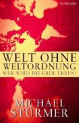 Welt ohne Weltordnung PDF
