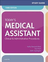 Study Guide for Today's Medical Assistant: Clinical & Administrative Procedures, Edition 3