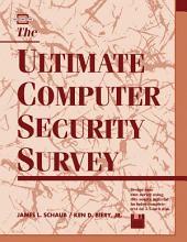 Ultimate Computer Security Survey