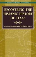 Recovering the Hispanic History of Texas PDF