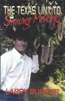 The Texas Link To Sausage Making