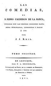 Las comedias ... publicadas y corregidas por J. J. Keil: Volumen 2