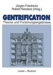 Gentrification: Theorie und Forschungsergebnisse