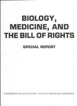 Biology  Medicine  and the Bill of Rights PDF