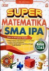 Super Matematika SMA IPA