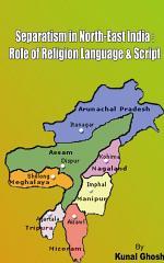 SEPARATISM IN NORTH EAST INDIA