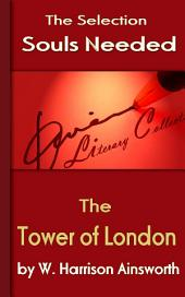 The Tower of London: Souls Needed for You