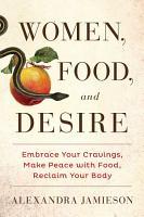 Women  Food  and Desire PDF