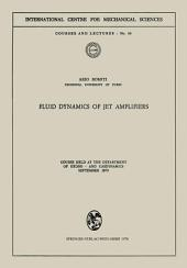 Fluid Dynamics of Jet Amplifiers: Course held at the Department of Hydro- and Gasdynamics, September 1970