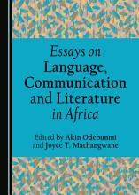 Essays on Language  Communication and Literature in Africa PDF
