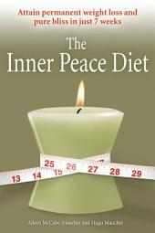 The Inner Peace Diet