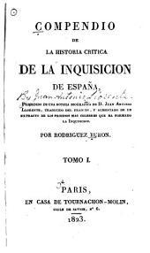 Historia de la Inquisicion de España, desde la muerte de Carlos Quinto hasta la revolucion de 1820