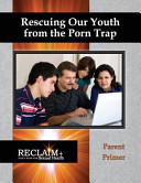 Rescuing Our Youth from the Porn Trap