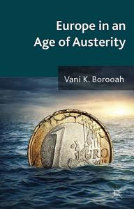 Europe in an Age of Austerity PDF