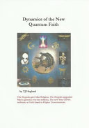 Dynamics of the New Quantum Faith
