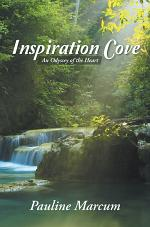 Inspiration Cove: An Odyssey of the Heart