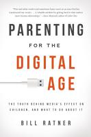 Parenting for the Digital Age PDF