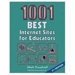 1001 Best Internet Sites for Educators
