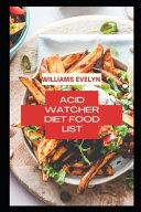 Acid Watcher Diet Food List PDF