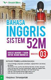 BAHASA INGGRIS SISTEM 52M Minggu ke-3