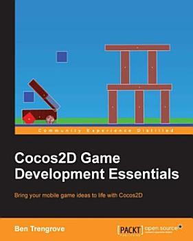 Cocos2D Game Development Essentials PDF