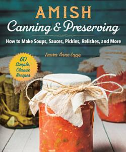 Amish Canning   Preserving Book