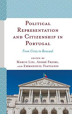 Political Representation and Citizenship in Portugal PDF