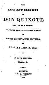 The Life and Exploits of Don Quixote de la Mancha: Volume 1
