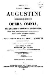 Opera omnia, post lovaniensium theologorum recensionem...: Volume 3, Issue 2