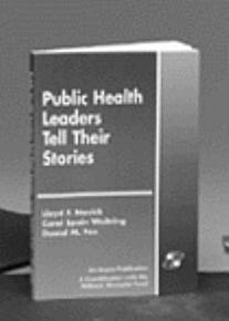 Public Health Leaders Tell Their Stories PDF