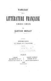 Tableau de la littérature française, 1800-1815: Volume2