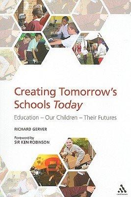 Creating Tomorrow s Schools Today PDF