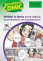 PONS Sprachlern Comic Koreanisch   Verliebt in Korea PDF