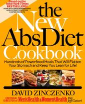 The New Abs Diet Cookbook: Hundreds of Powerfood Meals That Will Flatten Your Stomach and Keep You Lean for Life!