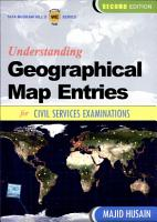 Understanding  Geographical  Map Entries  for Civil Services Examinations  Second Edition PDF