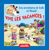Vive les vacances !: Un petit livre pour enfants