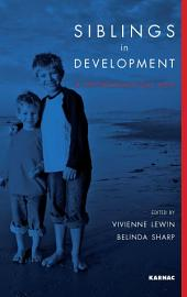Siblings in Development: A Psychoanalytic View