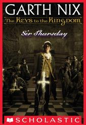 The Keys to the Kingdom #4: Sir Thursday