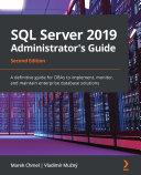 SQL Server 2019 Administrator's Guide