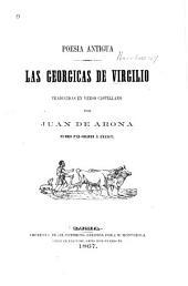 Poesia antigua: Las Georgicas traducidas en verso castellano