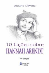10 lições sobre Hannah Arendt