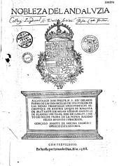 Nobleza del Andaluzia... Gonçalo Argote de Molina dedico i ofrecio esta historia