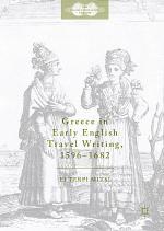 Greece in Early English Travel Writing, 1596–1682