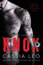 KNOX: A Power Players Series Novel