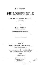La crise philosophique: MM. Taine, Renan, Littré, Vacherot