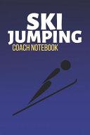 Ski Jumping Coach Notebook
